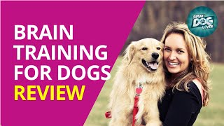Brain Training for Dogs™ Review – Don't Buy Until You Watch This | Turn Your Dog into a Genius!